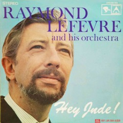 Đĩa than Raymond Lefevre And His Orchestra – Hey Jude Lp